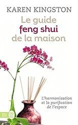 Le guide feng shui de la maison