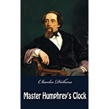 Master Humphrey's Clock (illustrated) (English Edition)