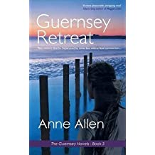 [(Guernsey Retreat : The Guernsey Novels Book 3)] [By (author) Anne Allen] published on (August, 2014)