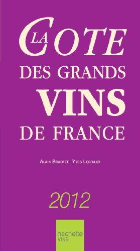 La Cote des Grands Vins de France 2012