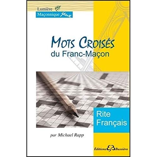 Mots Croisés du Franc-Maçon - Rite Français