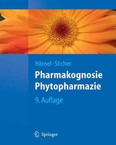 Pharmakognosie - Phytopharmazie (Springer-Lehrbuch)
