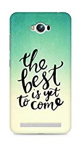 AMEZ the best is yet to come Back Cover For Asus Zenfone Max ZC550KL