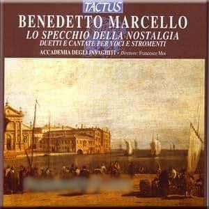 Marcello - Lo Specchio Della Nostaglia - Accademia Degli Invaghiti