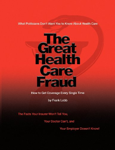 The Great Health Care Fraud