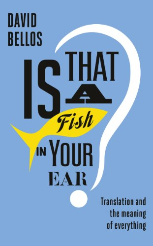 is-that-a-fish-in-your-ear-translation-and-the-meaning-of-everything