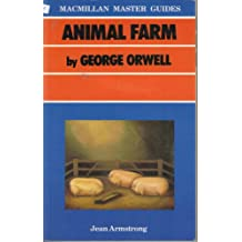 """""""Animal Farm"""" by George Orwell (Master Guides)"""