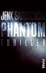 Phantom: Thriller (Solveigh-Lang-Reihe 4)