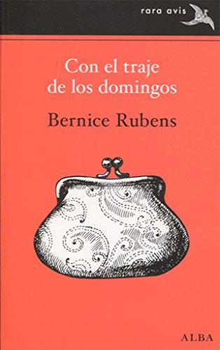 Con el traje de los domingos (Rara Avis) por Bernice Rubens