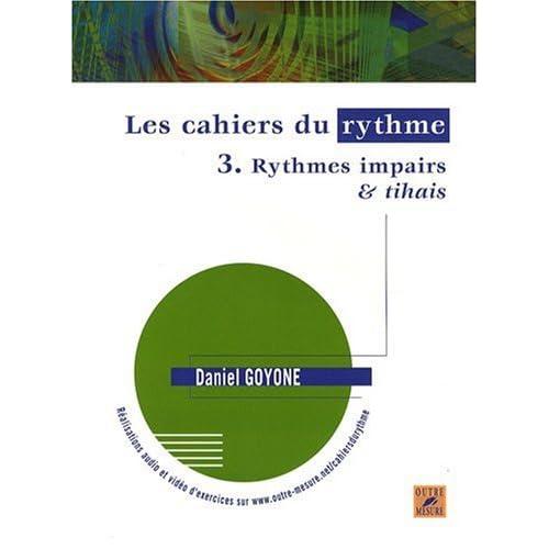 Les Cahiers du rythme - Volume 3 : Rythmes impairs & tihais