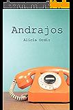 Andrajos (Spanish Edition)