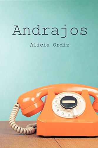Andrajos por Alicia Ordiz