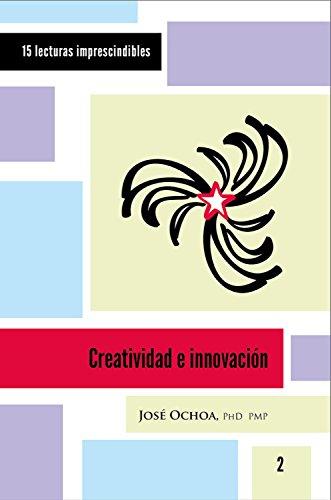Creatividad e innovación (15 lecturas imprescindibles nº 2)