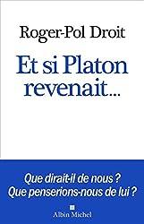 Et si Platon revenait.