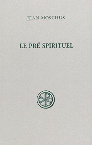 Le pré spirituel par Jean Moschus