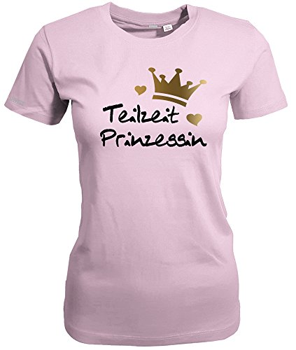 TEILZEIT PRINZESSIN - Rosa - WOMEN T-SHIRT by Jayess Gr. M (T-shirt Rosa Job-womens)