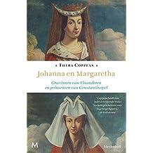 Johanna en Margaretha: Gravinnen van Vlaanderen en prinsessen van Constantinopel
