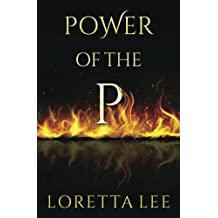 Power of the P by Loretta Lee (2016-07-11)