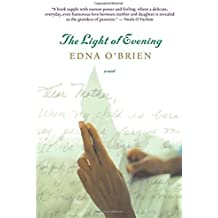 The Light of Evening by Edna O'Brien (2007-10-11)