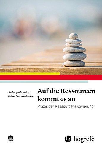 Auf die Ressourcen kommt es an: Praxis der Ressourcenaktivierung