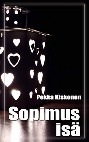 Sopimus isä (Finnish Edition) por Pekka Kiskonen