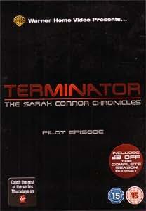 Terminator - The Sarah Connor Chronicles - Pilot Episode