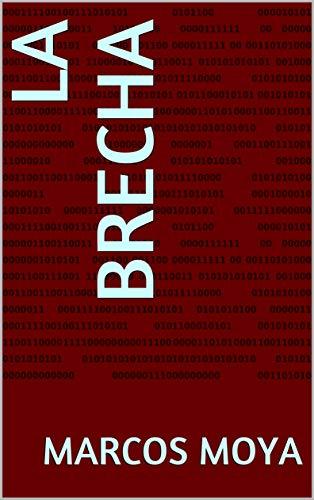 La brecha (Spanish Edition) (En La Brecha)