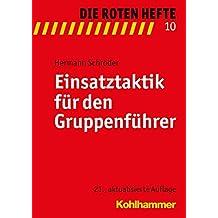 Einsatztaktik für den Gruppenführer (Die Roten Hefte, Band 10)