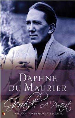 gerald-a-portrait-by-daphne-du-maurier-published-march-2005