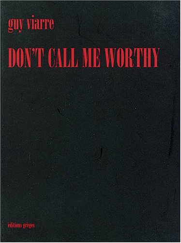 Don't Call Me Worthy