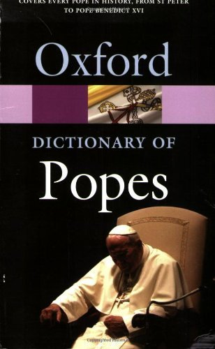 The Oxford Dictionary of Popes (Oxford Quick Reference) by J. N. D. Kelly (2006-04-06)