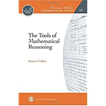 The Tools of Mathematical Reasoning (Pure and Applied Undergraduate Texts)  (English Edition)