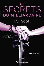 Les Secrets du milliardaire (Les Sinclair t. 6)