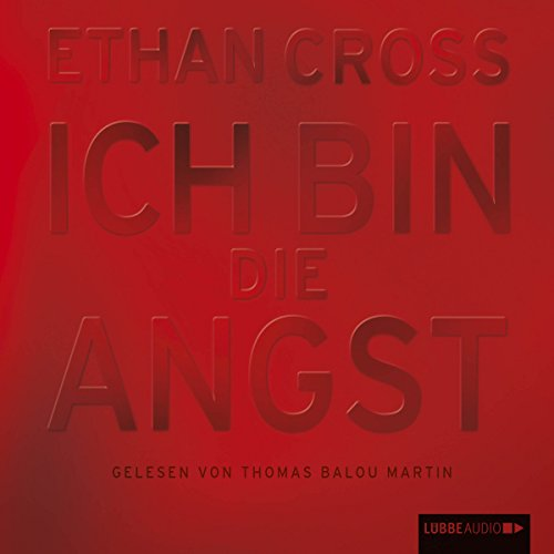Buchseite und Rezensionen zu 'Ich bin die Angst (Francis Ackerman junior 2)' von Ethan Cross
