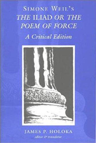 Simone Weil's The Iliad or the Poem of Force: A Critical Edition por Simone Weil