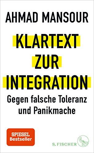 Buchseite und Rezensionen zu 'Klartext zur Integration: Gegen falsche Toleranz und Panikmache' von Ahmad Mansour