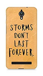 AMEZ storms dont last forever Back Cover For Asus Zenfone C ZC451CG