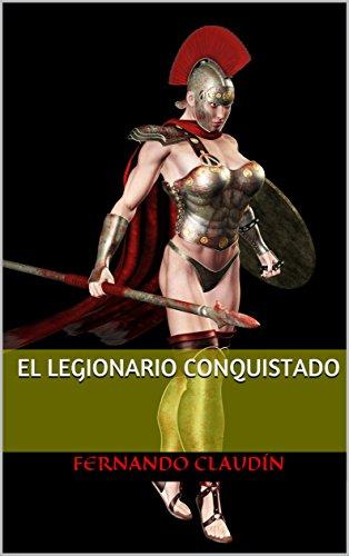El legionario conquistado