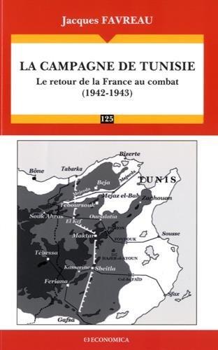 La campagne de Tunisie 1942-1943