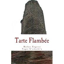 Tarte Flambée: Fogos G'schicht'n - Band 4