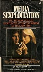 Key Wilson Bryan : Media Sexploitation (Signet)