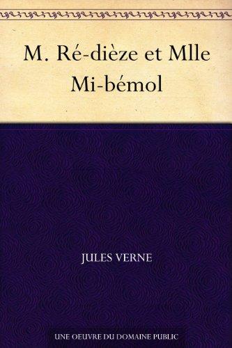 Couverture du livre M. Ré-dièze et Mlle Mi-bémol
