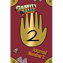 Gravity Falls: Journal 2: Limited edition! Replica of Journal 2 for you to fill-in!: Volume 2