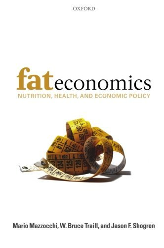 Fat Economics: Nutrition, Health, and Economic Policy by Mario Mazzocchi (2009-05-15) par Mario Mazzocchi; W. Bruce Traill; Jason F. Shogren;