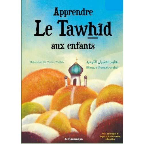 Apprendre le Tawhid aux Enfants - Bilingue Fr-Ar