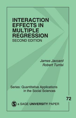 Interaction Effects in Multiple Regression (Quantitative Applications in the Social Sciences) by James J. Jaccard (2003-03-05)