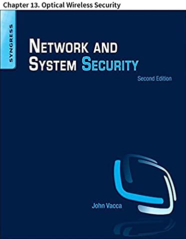 Network and System Security: Chapter 13. Optical Wireless Security