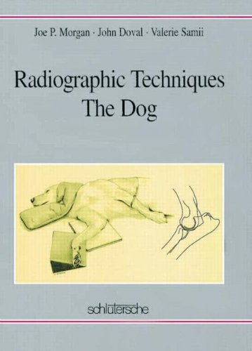Radiographic Techniques: the Dog