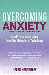 Overcoming Anxiety: A Books on Prescription Title (Overcoming Books)