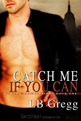 Catch Me If You Can: Romano and Albright, Book 1